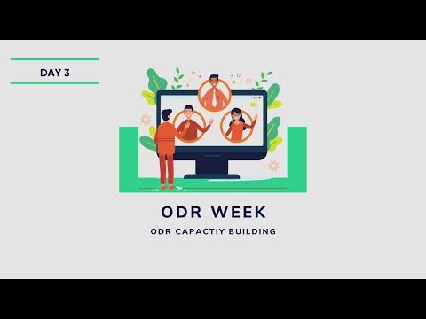 ODR Capacity Building   ODR Week, Day Three